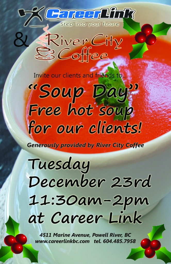 Dec 23 is  Soup Day at Career Link -- Free to all clients and visitors